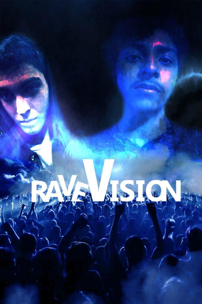 Rave Vision